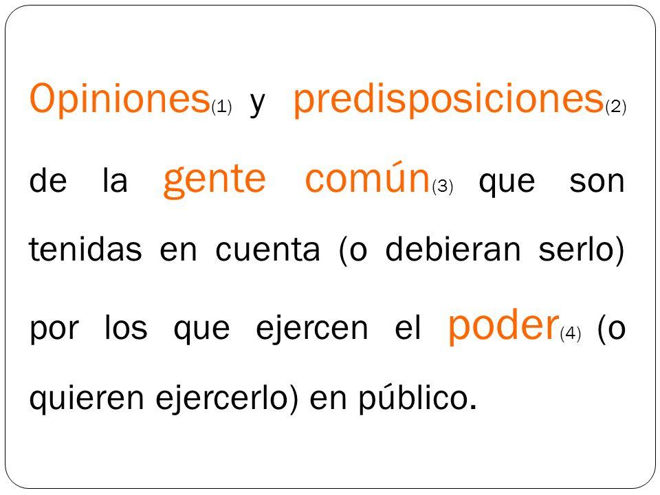 (3) Gente común © Gente común Opiniones Predisposiciones