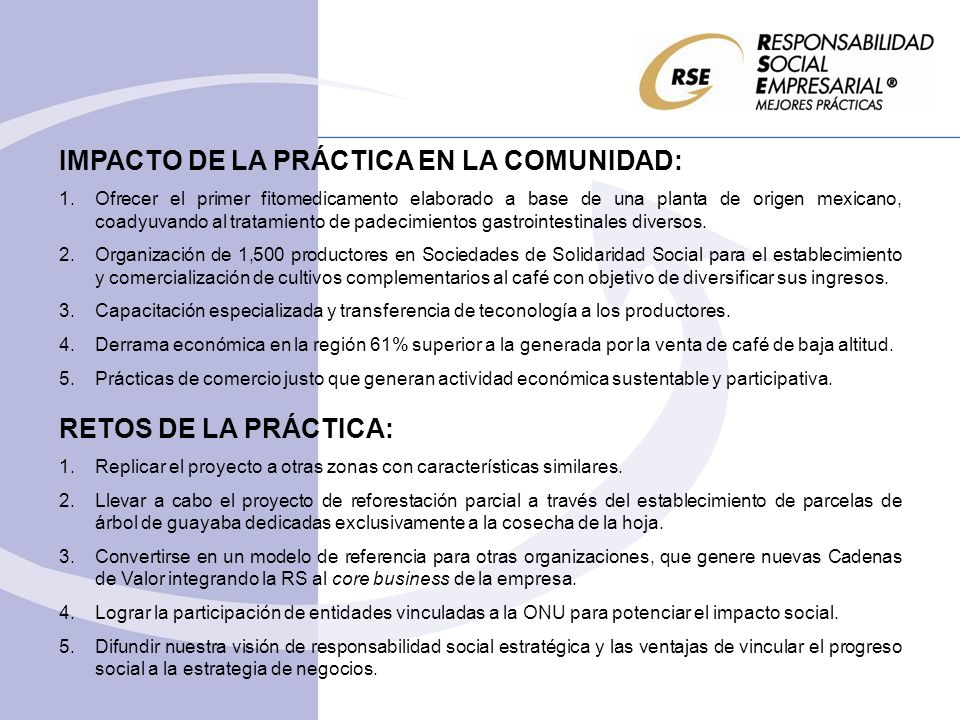 IMPACTO DE LA PRÁCTICA EN LA COMUNIDAD: 1.Ofrecer el primer fitomedicamento elaborado a base de una planta de origen mexicano, coadyuvando al tratamie