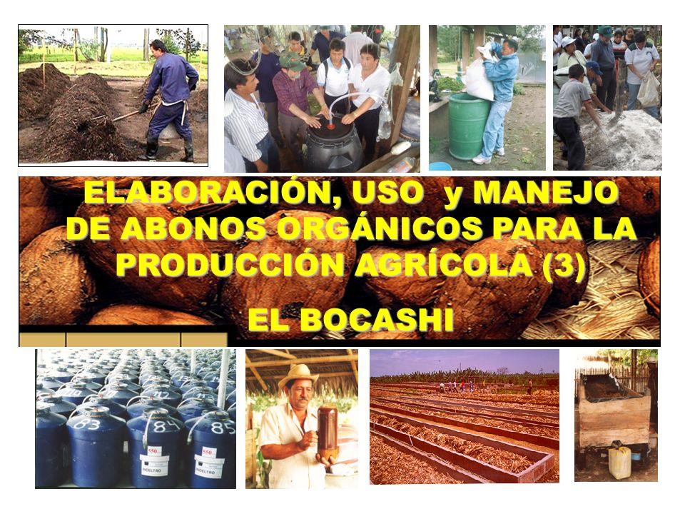 EL BOCASHI (Abono Orgánico fermentado) Correspondiendo al manejo que se de al material (Volteos), el Bocashi estará listo para su aplicación en 7, 14 o 21 días