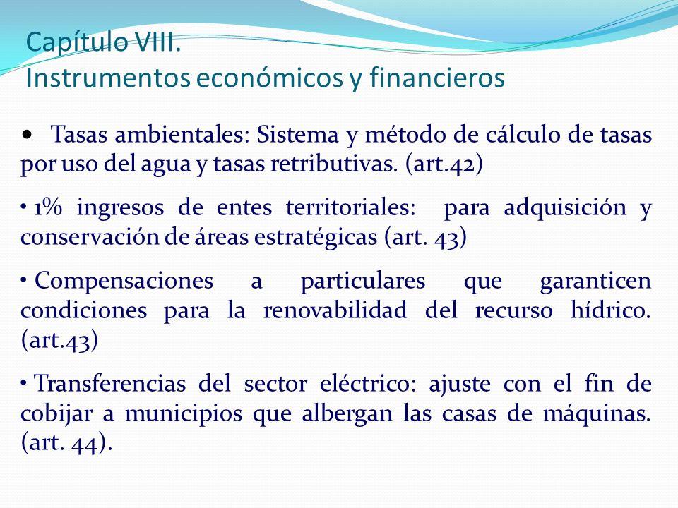 Tasas ambientales: Sistema y método de cálculo de tasas por uso del agua y tasas retributivas. (art.42) 1% ingresos de entes territoriales: para adqui