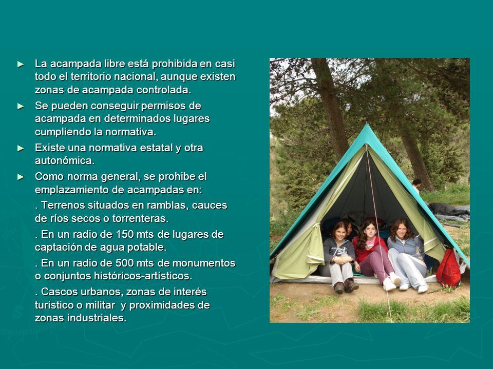 La acampada libre está prohibida en casi todo el territorio nacional, aunque existen zonas de acampada controlada. La acampada libre está prohibida en