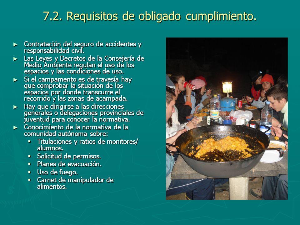 7.2. Requisitos de obligado cumplimiento. Contratación del seguro de accidentes y responsabilidad civil. Contratación del seguro de accidentes y respo