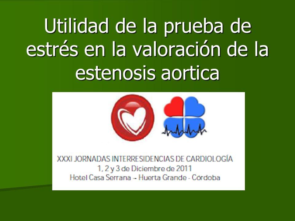 Estenosis aortica asintomática 125 pacientes AVA < 1,4 cm2 FA > 28% Seguimiento a 12 meses Test positivo vs negativo Das P.