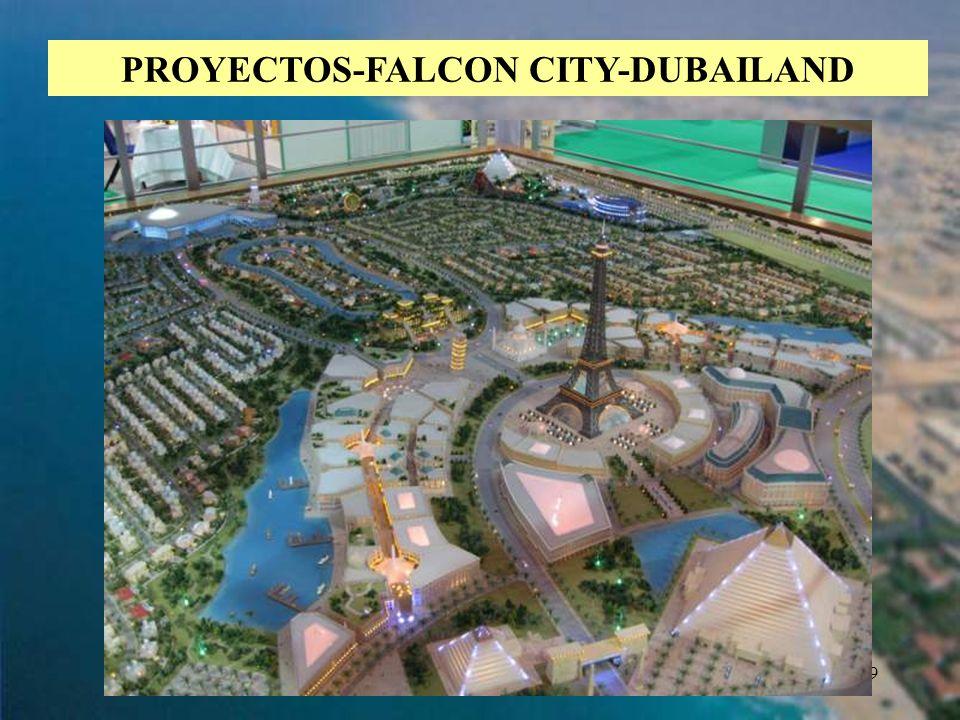 39 PROYECTOS-FALCON CITY-DUBAILAND