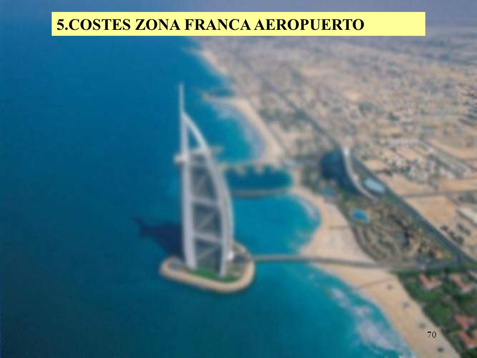 70 5.COSTES ZONA FRANCA AEROPUERTO