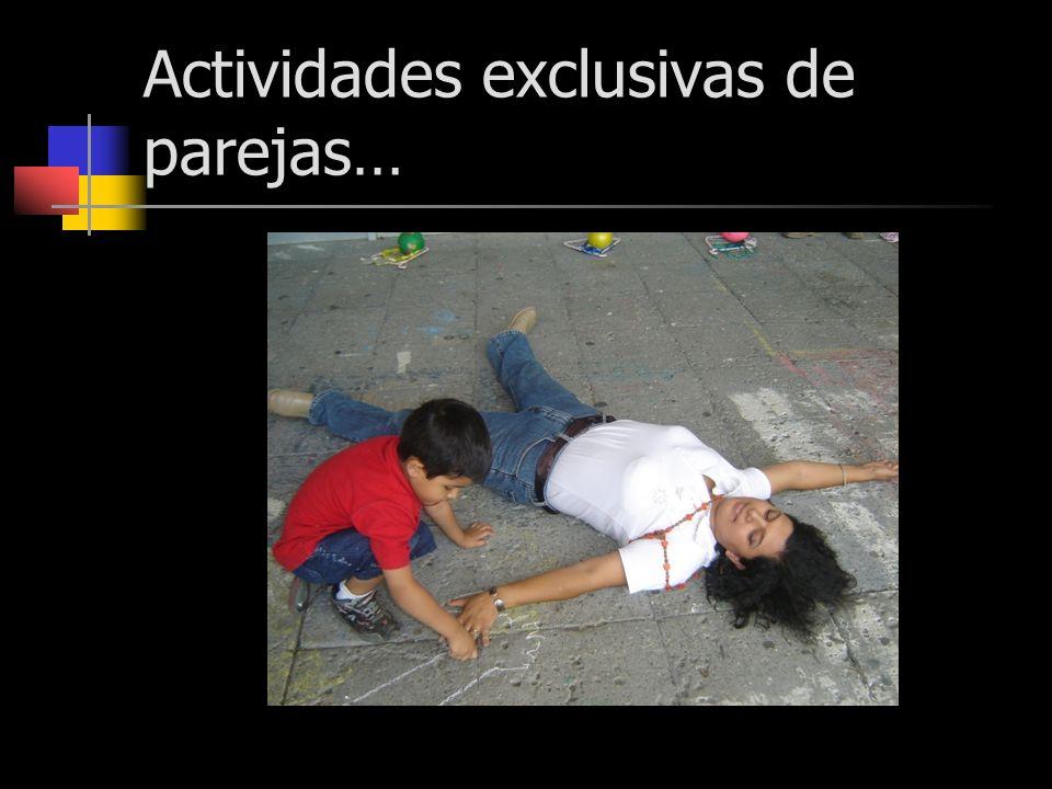 Actividades exclusivas de parejas…