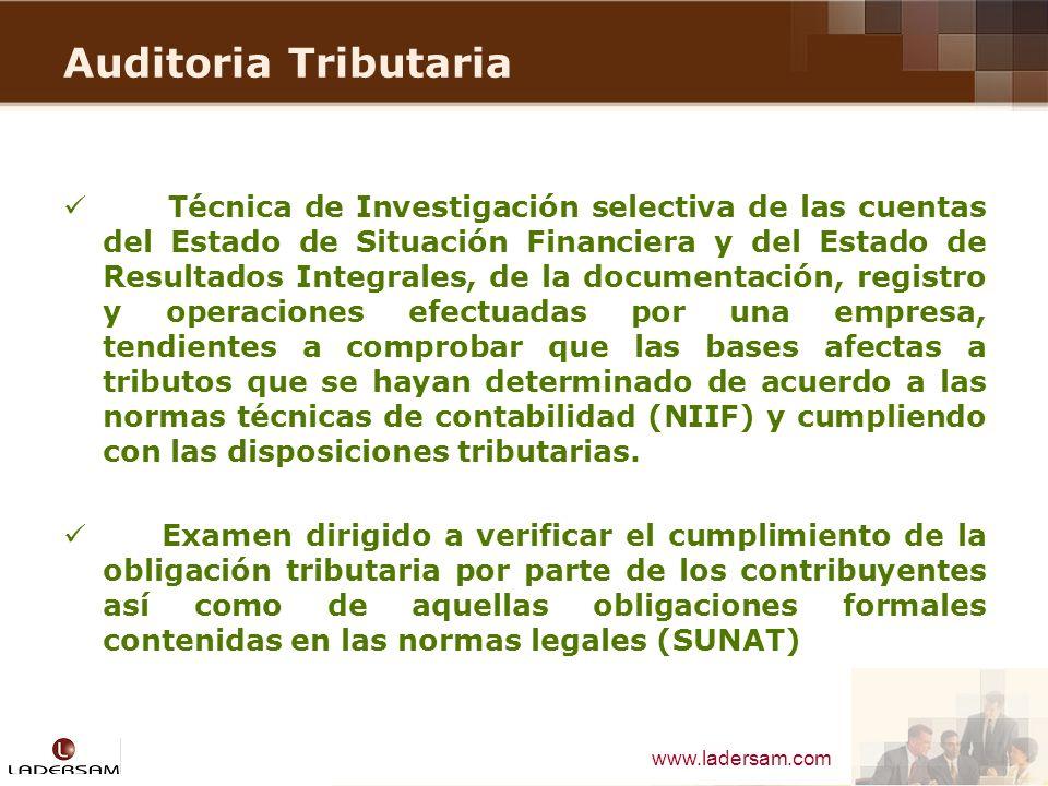 www.ladersam.com Auditoria Tributaria Técnica de Investigación selectiva de las cuentas del Estado de Situación Financiera y del Estado de Resultados
