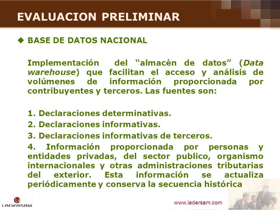 www.ladersam.com EVALUACION PRELIMINAR BASE DE DATOS NACIONAL Implementación del almacén de datos (Data warehouse) que facilitan el acceso y análisis