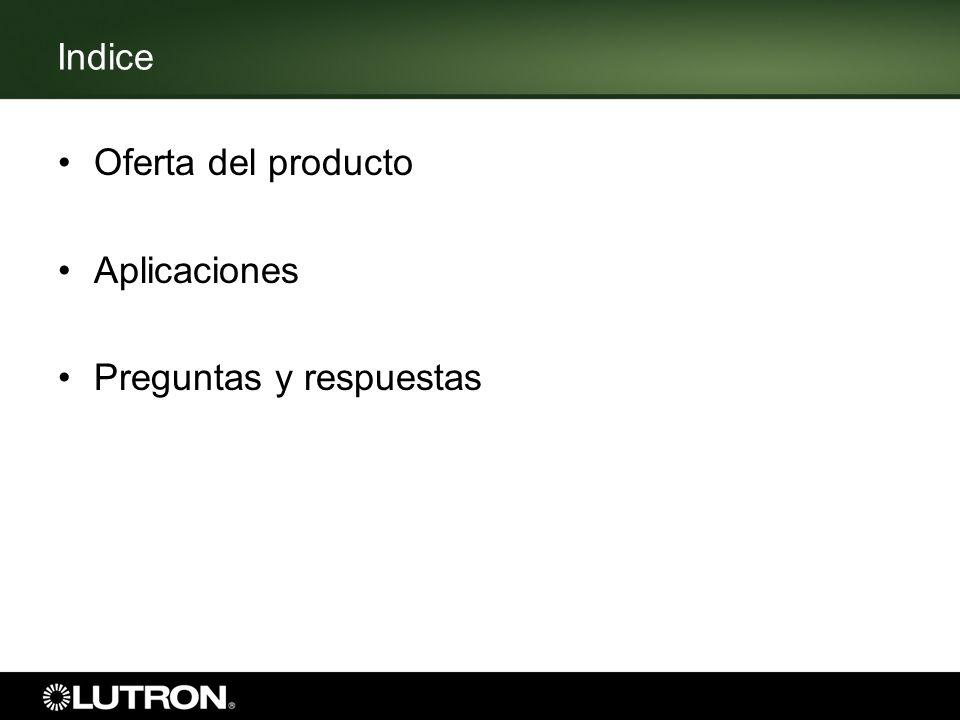 Indice Oferta del producto Aplicaciones Preguntas y respuestas
