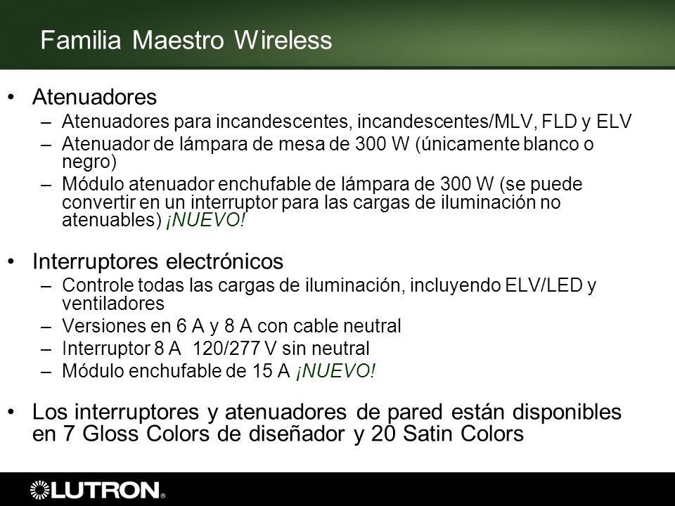Familia Maestro Wireless Atenuadores –Atenuadores para incandescentes, incandescentes/MLV, FLD y ELV –Atenuador de lámpara de mesa de 300 W (únicament