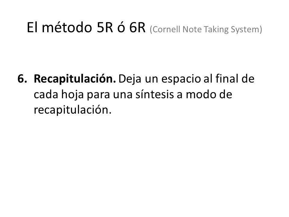 6.Recapitulación. Deja un espacio al final de cada hoja para una síntesis a modo de recapitulación.