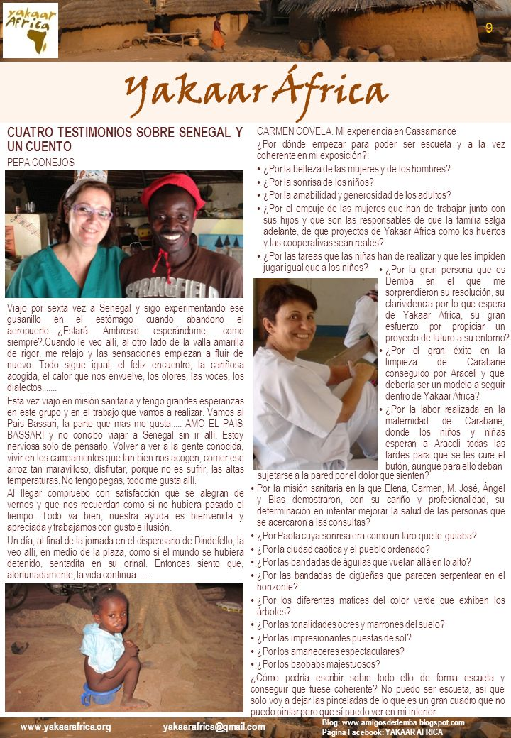 Yakaar África CUATRO TESTIMONIOS SOBRE SENEGAL Y UN CUENTO (Cont.) HONORINE ASSINE (Texto original en Frances) Me llamo Honorine Assine.