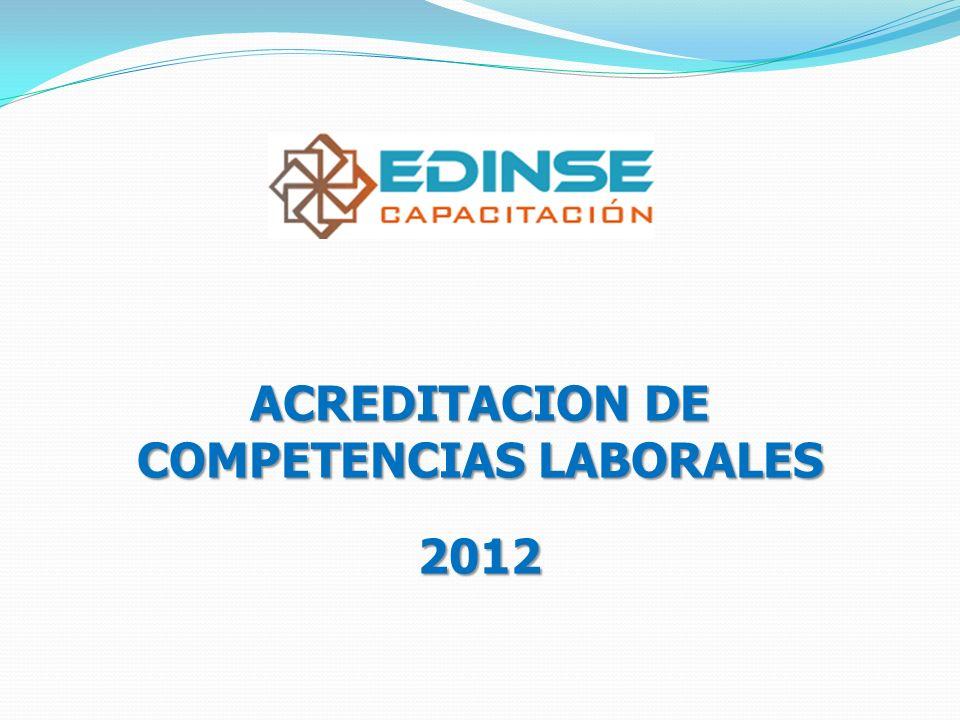 ACREDITACION DE COMPETENCIAS LABORALES 2012