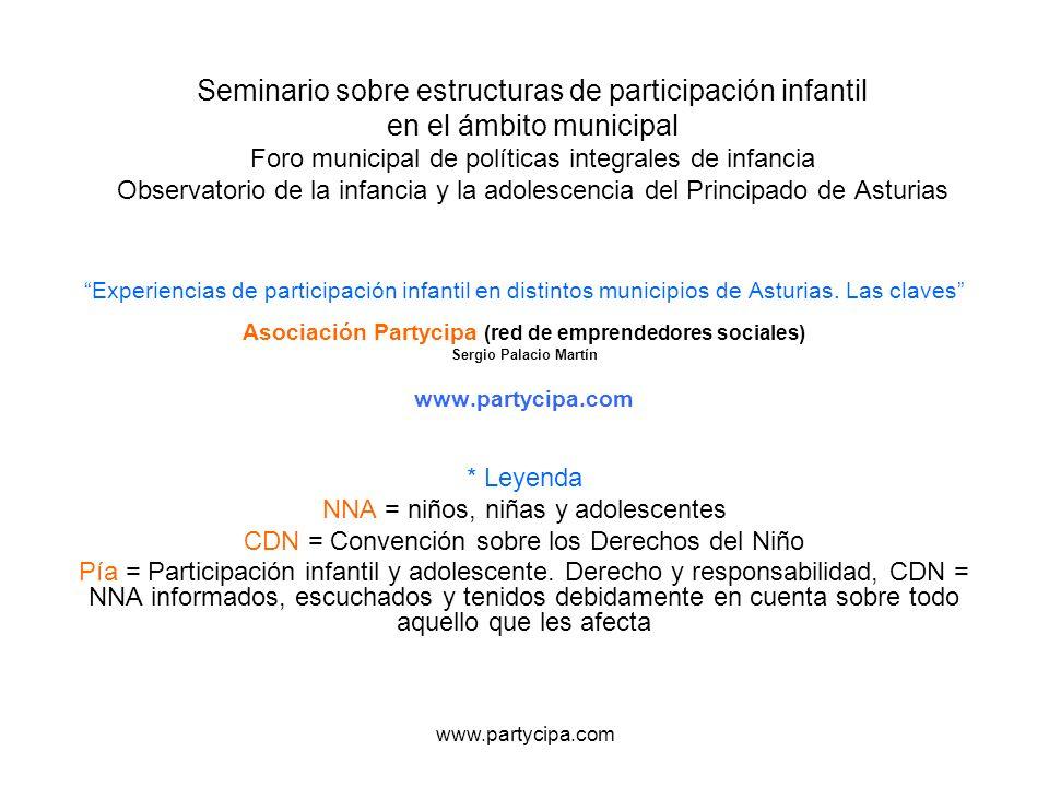 www.partycipa.com Seminario sobre estructuras de participación infantil en el ámbito municipal Foro municipal de políticas integrales de infancia Obse
