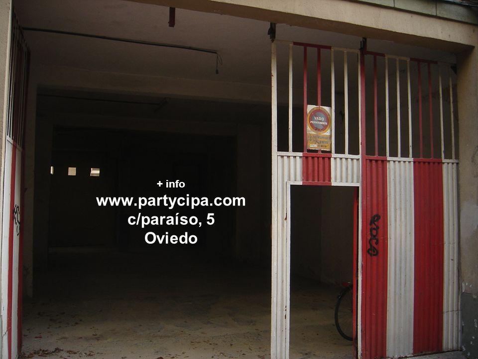 + info www.partycipa.com c/paraíso, 5 Oviedo
