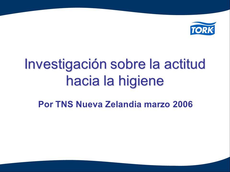 Investigación sobre la actitud hacia la higiene Por TNS Nueva Zelandia marzo 2006