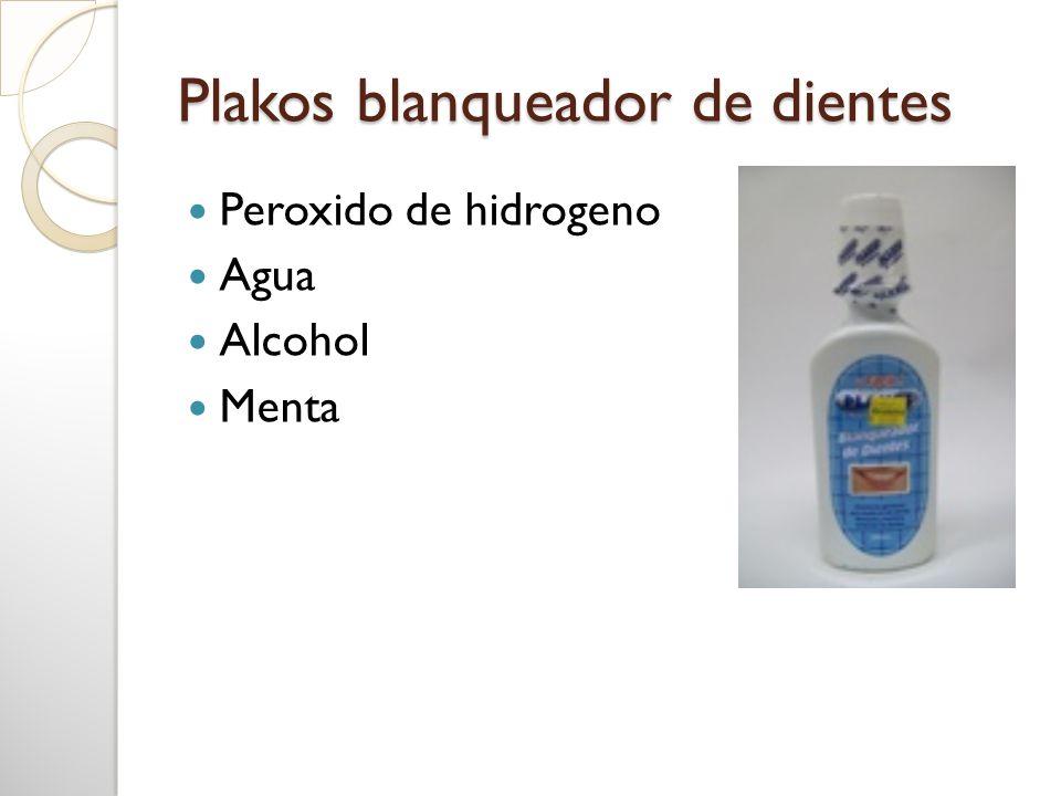 Plakos blanqueador de dientes Peroxido de hidrogeno Agua Alcohol Menta