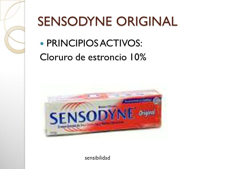 SENSODYNE ORIGINAL PRINCIPIOS ACTIVOS: Cloruro de estroncio 10% sensibilidad