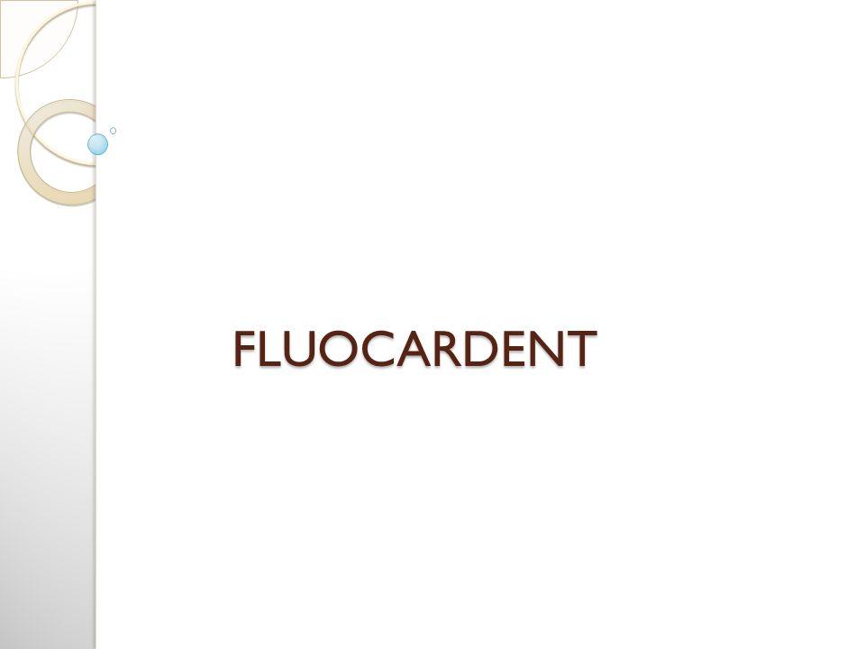 FLUOCARDENT