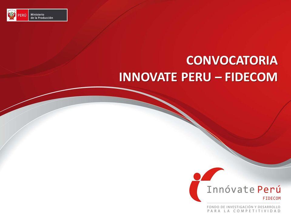 CONVOCATORIA INNOVATE PERU – FIDECOM