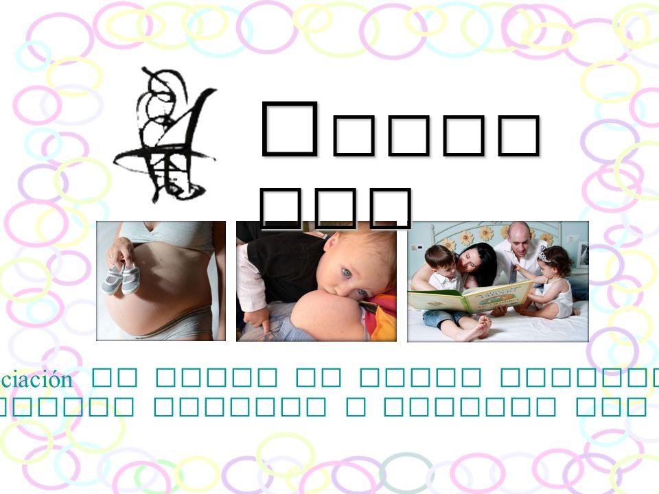 Nuestros objetivos 6.- Defender el papel fundamental del padre durante los procesos de embarazo, parto, lactancia materna y crianza con apego, ya que es el pilar b á sico en el que la madre debe apoyarse