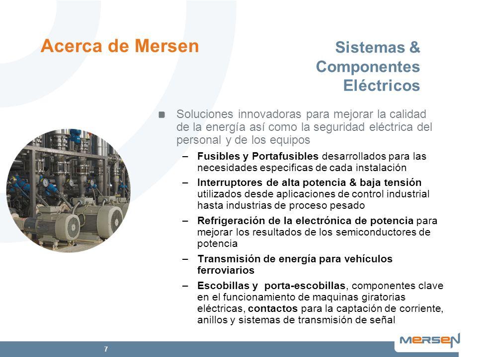 7 Sistemas & Componentes Eléctricos Soluciones innovadoras para mejorar la calidad de la energía así como la seguridad eléctrica del personal y de los