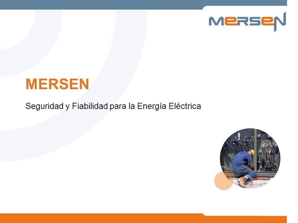 MERSEN Seguridad y Fiabilidad para la Energía Eléctrica
