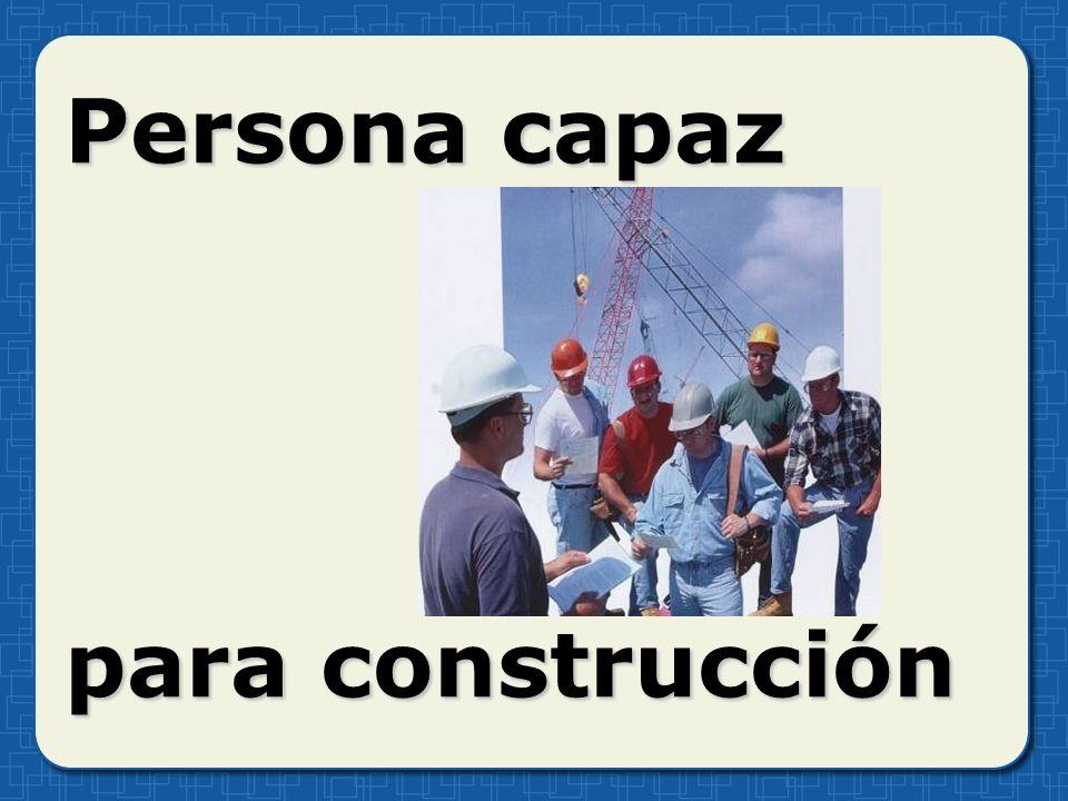 Persona capaz para construcción