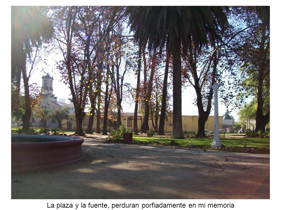 La plaza y la fuente, perduran porfiadamente en mi memoria