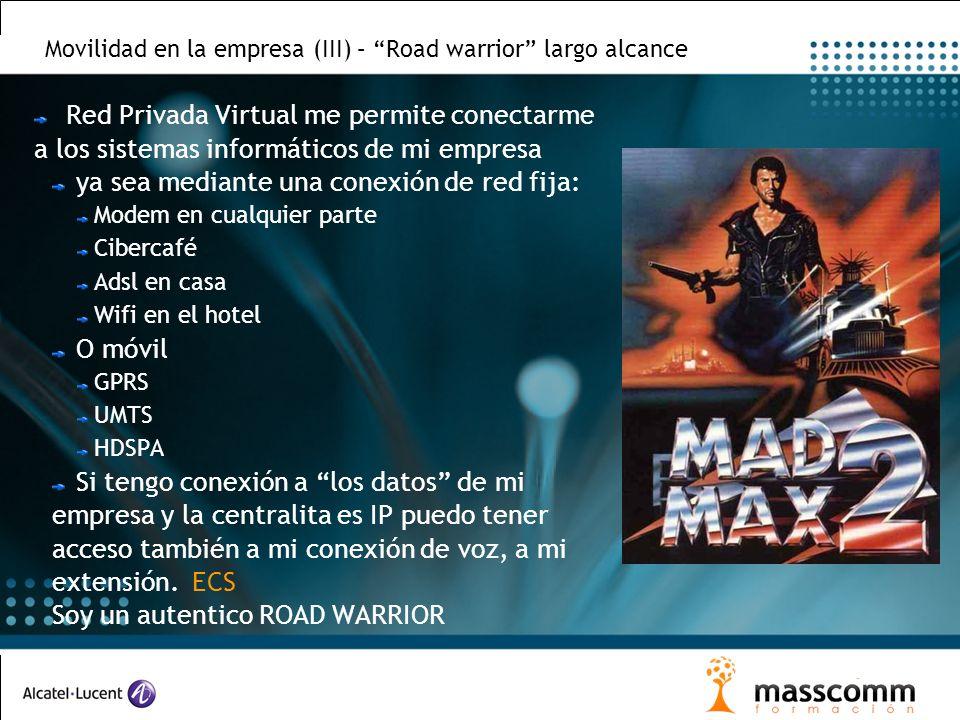 Movilidad en la empresa (III) – Road warrior largo alcance Red Privada Virtual me permite conectarme a los sistemas informáticos de mi empresa ya sea