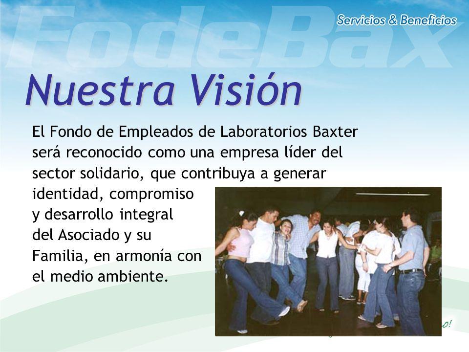 El Fondo de Empleados de Laboratorios Baxter será reconocido como una empresa líder del sector solidario, que contribuya a generar identidad, compromi