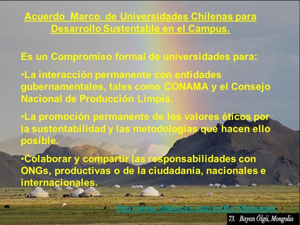 Es un Compromiso formal de universidades para: La interacción permanente con entidades gubernamentales, tales como CONAMA y el Consejo Nacional de Pro