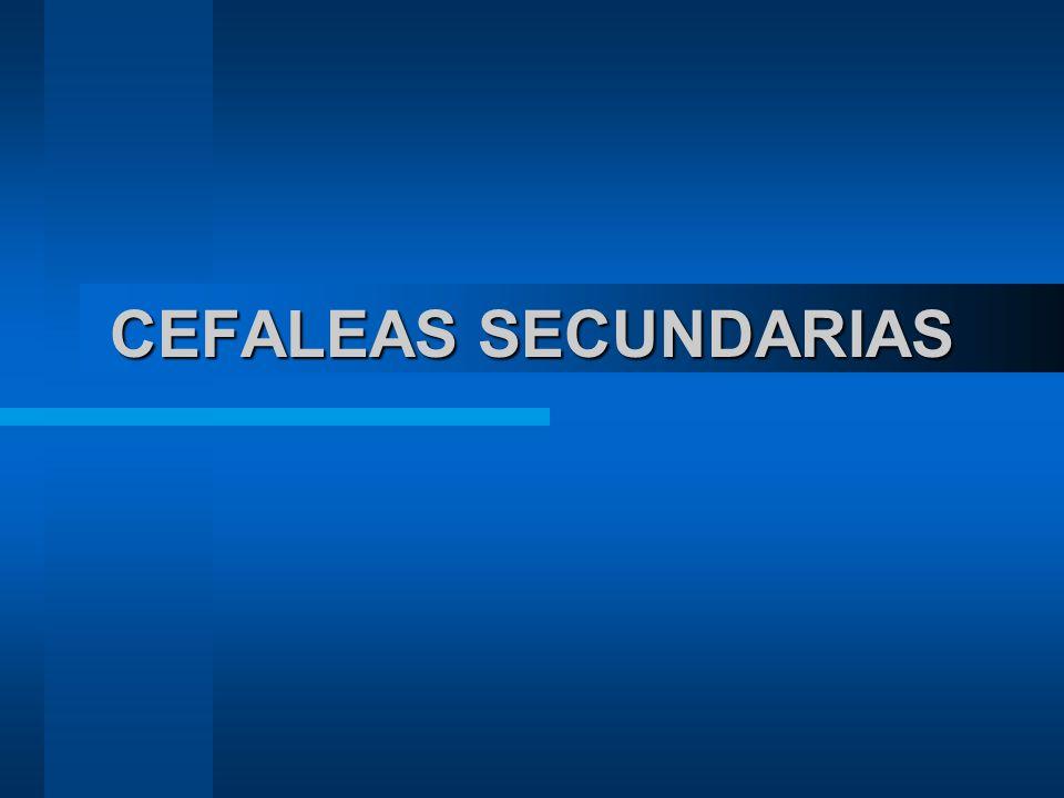 CEFALEAS SECUNDARIAS
