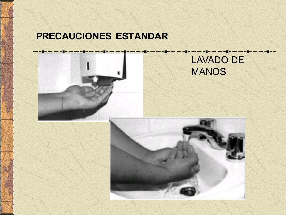 PRECAUCIONES ESTANDAR LAVADO DE MANOS