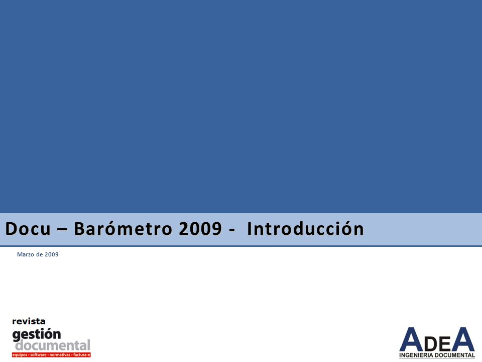 Marzo de 2009 Docu – Barómetro 2009 - Introducción