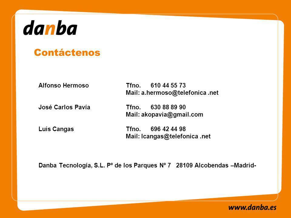 Alfonso Hermoso Tfno. 610 44 55 73 Mail: a.hermoso@telefonica.net José Carlos Pavía Tfno.