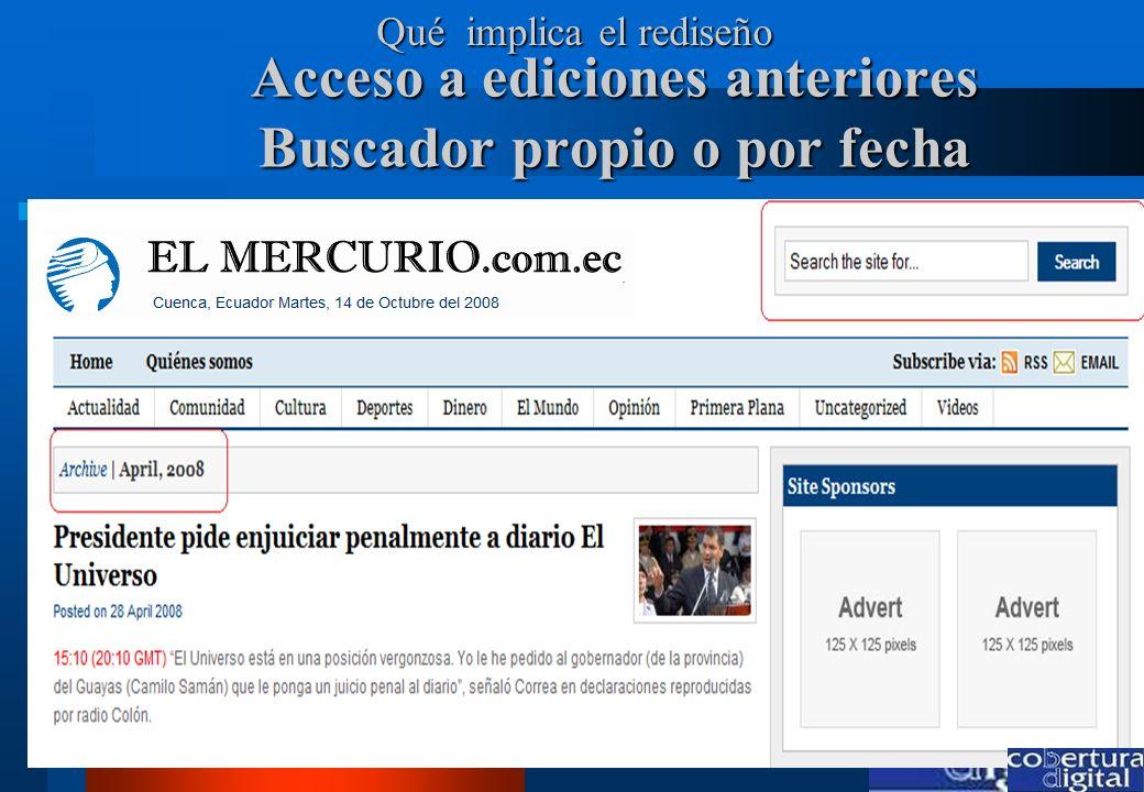 www.coberturadigital.com Acceso a ediciones anteriores Buscador propio o por fecha Qué implica el rediseño