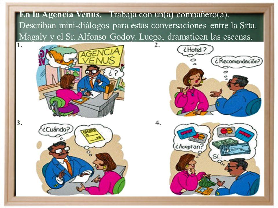 Vocabulario temático: En la agencia de viajes El (la) agente de viajes El (la) turista ¿En qué puedo servirle? Quisiera hacer una excursión a Cancún.