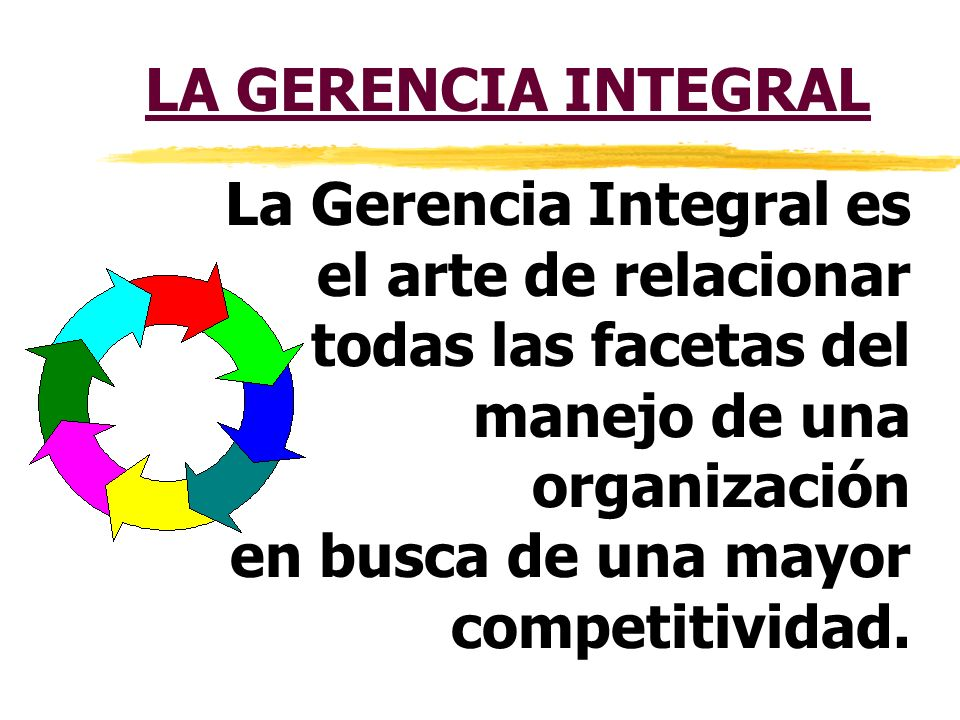 (Es un proceso de mejora continua de la calidad por un mejor conocimiento y control de todo el sistema (información, recursos, comunicación, etc.) de