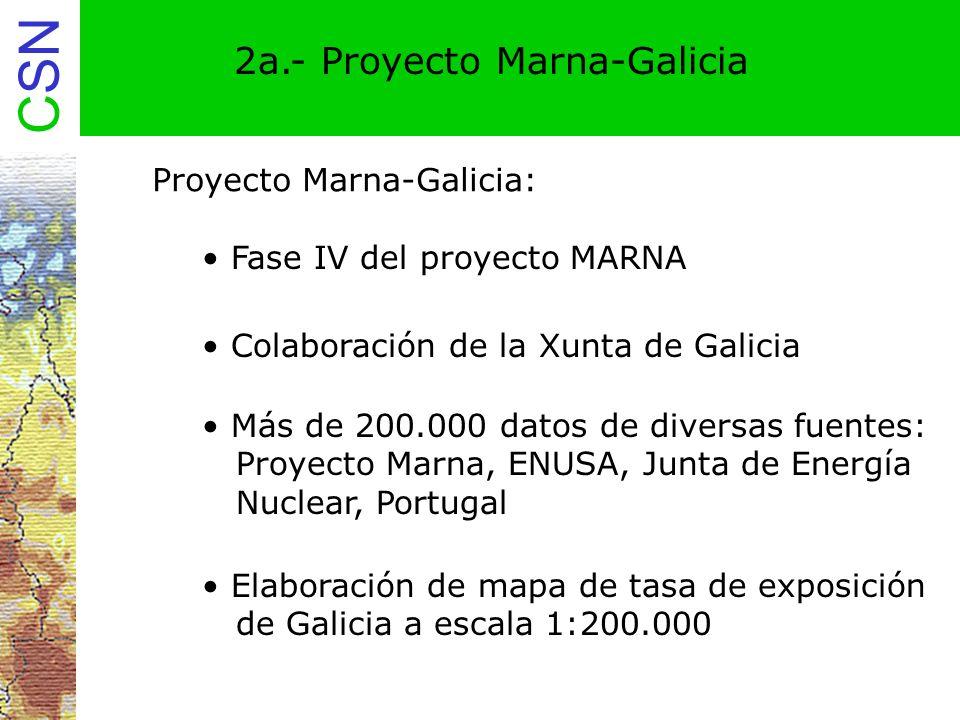 CSN 2a.- Proyecto Marna-Galicia Proyecto Marna-Galicia: Colaboración de la Xunta de Galicia Fase IV del proyecto MARNA Más de 200.000 datos de diversa