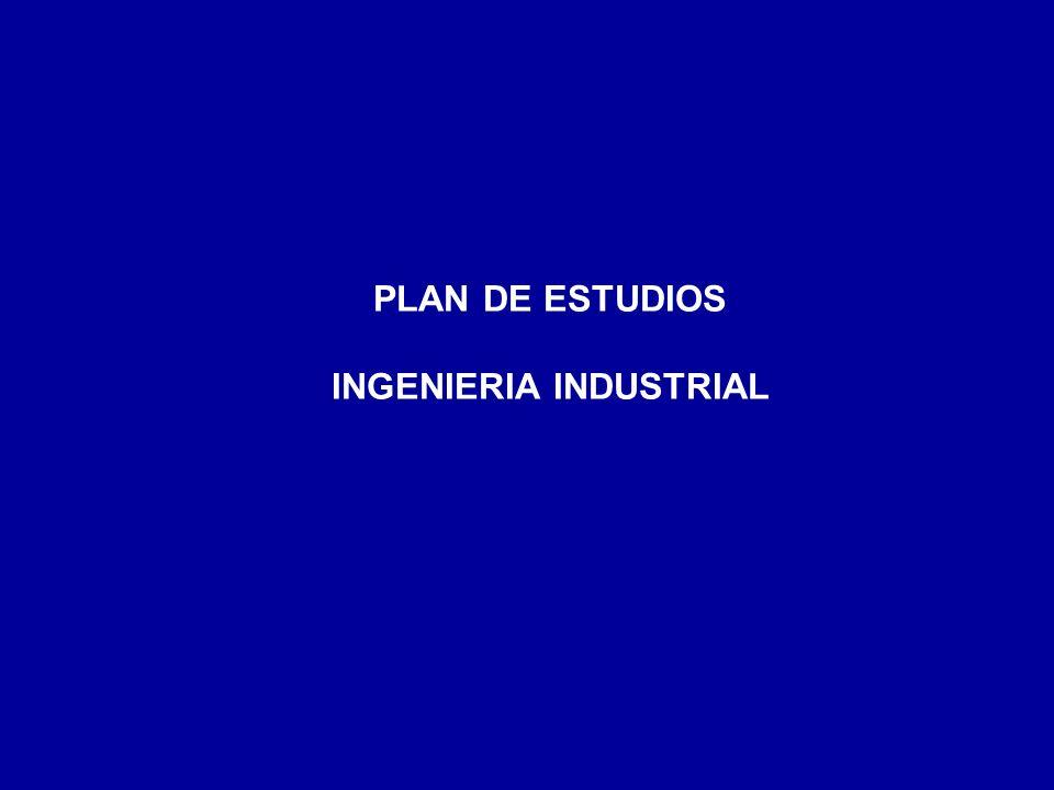 PLAN DE ESTUDIOS INGENIERIA INDUSTRIAL
