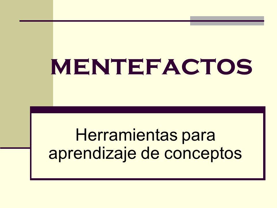 mentefactos Herramientas para aprendizaje de conceptos