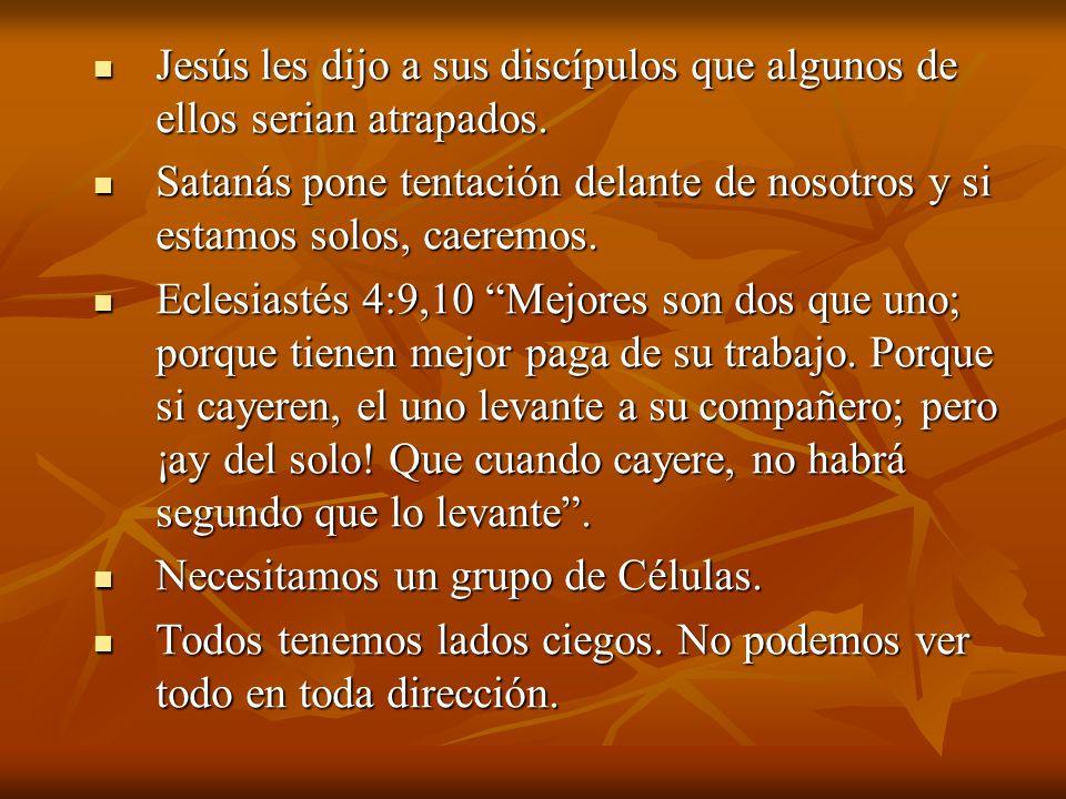 Jesús les dijo a sus discípulos que algunos de ellos serian atrapados. Jesús les dijo a sus discípulos que algunos de ellos serian atrapados. Satanás