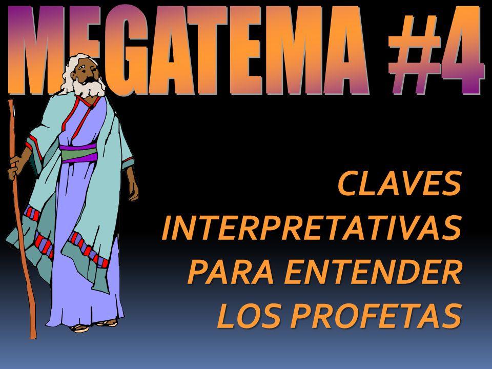 CLAVES INTERPRETATIVAS PARA ENTENDER LOS PROFETAS