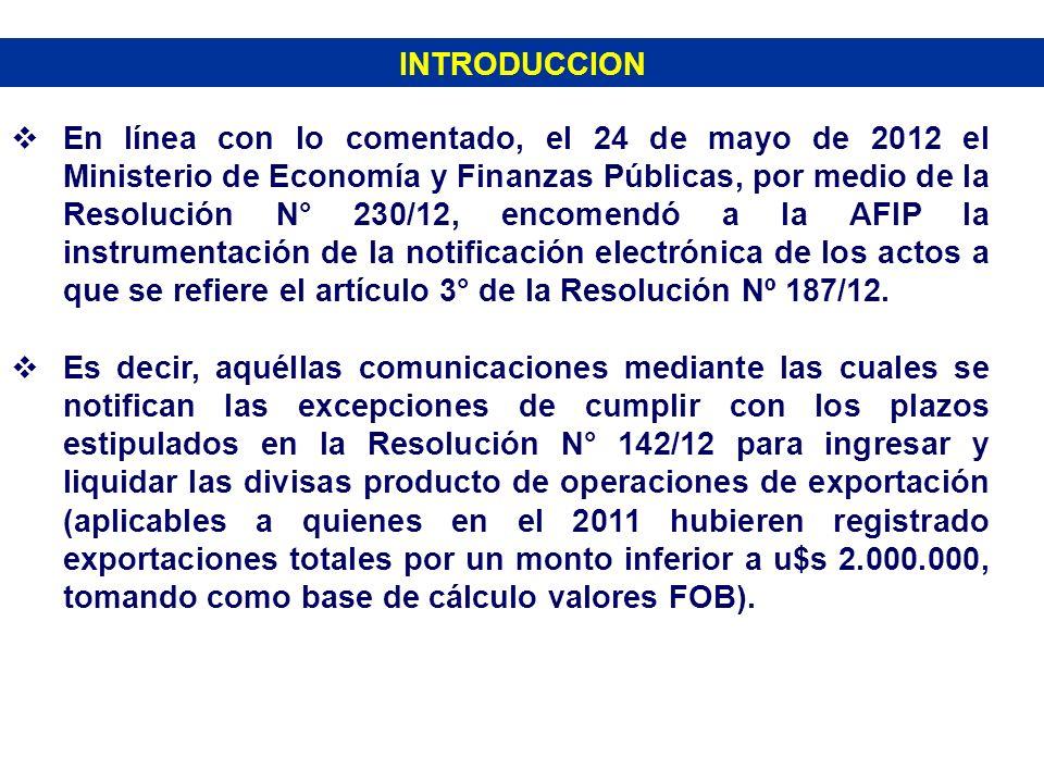 INTRODUCCION En línea con lo comentado, el 24 de mayo de 2012 el Ministerio de Economía y Finanzas Públicas, por medio de la Resolución N° 230/12, enc