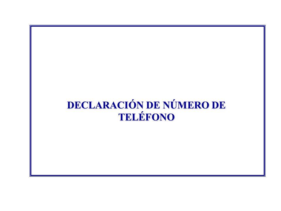 DECLARACIÓN DE NÚMERO DE TELÉFONO