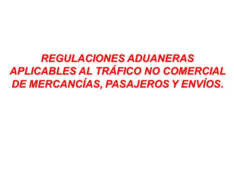 Otras regulaciones aplicables en la exportación al tráfico de pasajeros y envíos.