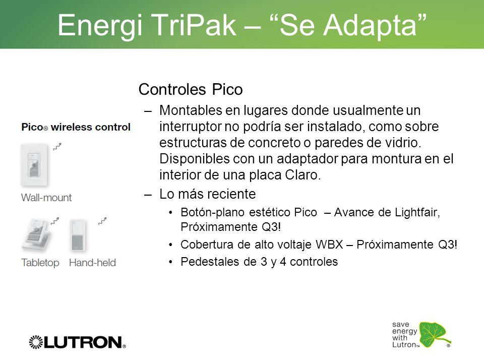Energi TriPak – Se Adapta Controles Pico –Montables en lugares donde usualmente un interruptor no podría ser instalado, como sobre estructuras de conc
