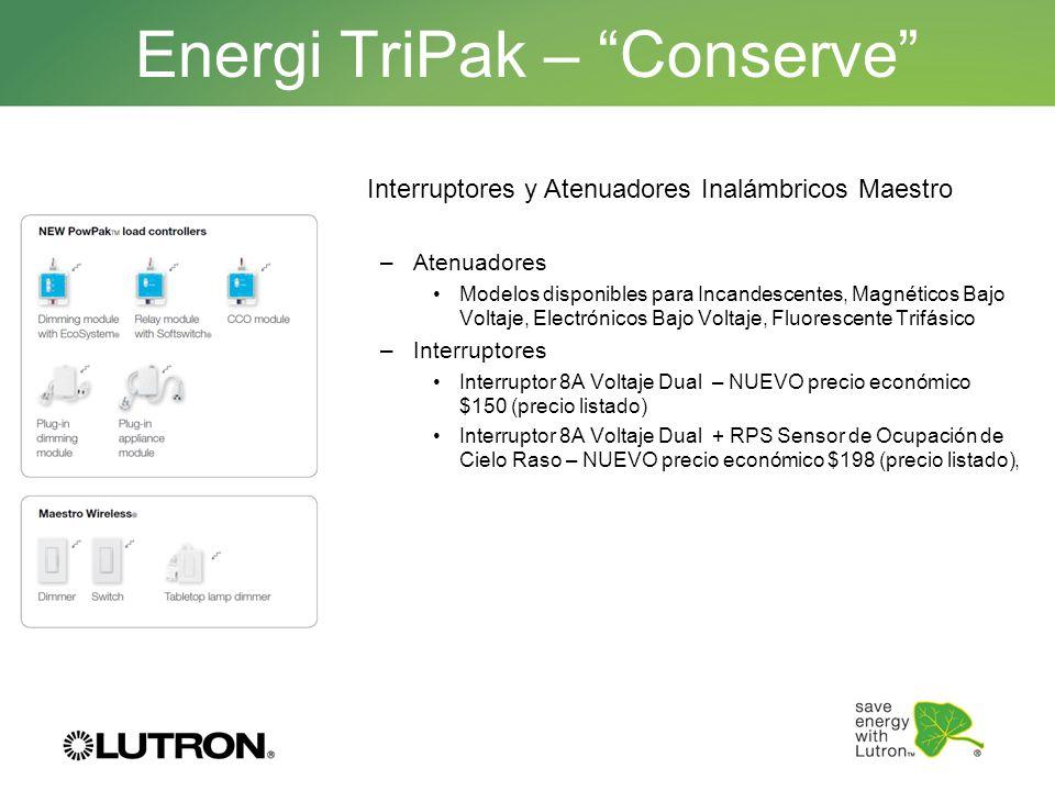 Energi TriPak – Conserve Interruptores y Atenuadores Inalámbricos Maestro –Atenuadores Modelos disponibles para Incandescentes, Magnéticos Bajo Voltaj