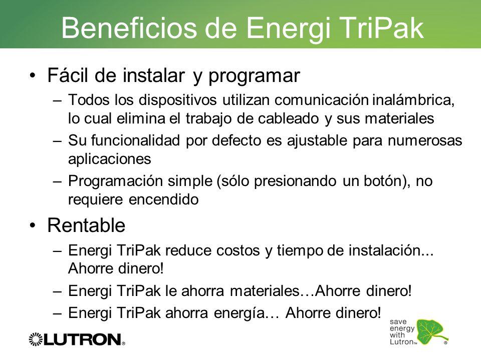 Beneficios de Energi TriPak Fácil de instalar y programar –Todos los dispositivos utilizan comunicación inalámbrica, lo cual elimina el trabajo de cab